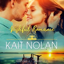 Wishful Romance: Volume 1 by Kait Nolan audiobook