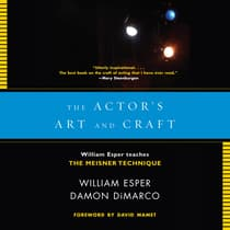 The Actor's Art and Craft by William Esper audiobook