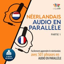 Nerlandais audio en parallle - Facilement apprendre lenerlandaisavec 501 phrases en audio en parallle - Partie 1 by Lingo Jump audiobook