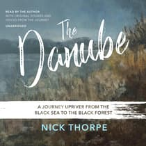 The Danube by Nick Thorpe audiobook