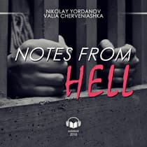 Notes from Hell by Nikolay Yordanov audiobook
