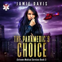 The Paramedic's Choice by Jamie Davis audiobook