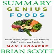 Summary Of Genius Foods by Brian Scott audiobook