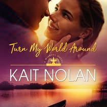 Turn My World Around by Kait Nolan audiobook