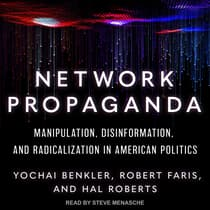 Network Propaganda by Yochai Benkler audiobook