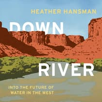 Downriver by Heather Hansman audiobook