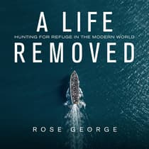 A Life Removed by Rose George audiobook