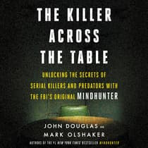 The Killer Across the Table by John Douglas audiobook