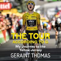 The Tour According to G by Geraint Thomas audiobook