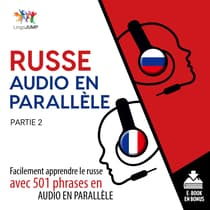 Russe audio en parallle - Facilement apprendre lerusseavec 501 phrases en audio en parallle - Partie 2 by Lingo Jump audiobook