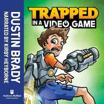 Trapped in a Video Game (Book 1) by Dustin Brady audiobook