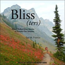 Bliss(ters) by Gail M. Francis audiobook