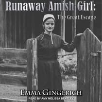 Runaway Amish Girl by Emma Gingerich audiobook