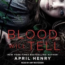 Blood Will Tell by April Henry audiobook