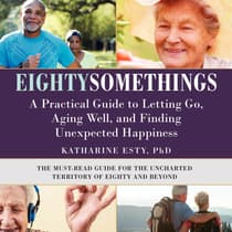 Eightysomethings by Katharine Esty audiobook