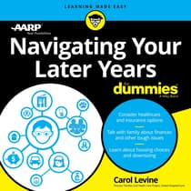 Navigating Your Later Years For Dummies by AARP  audiobook