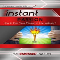 Instant Passion by The INSTANT-Series audiobook