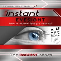 Instant Eyesight by The INSTANT-Series audiobook