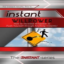 Instant Willpower by The INSTANT-Series audiobook