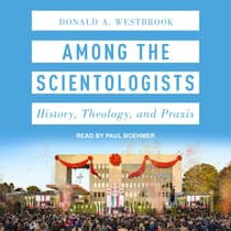 Among the Scientologists by Donald A. Westbrook audiobook