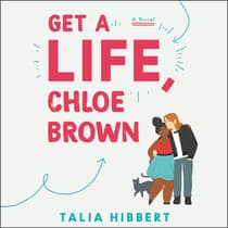 Get a Life, Chloe Brown by Talia Hibbert audiobook