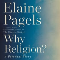 Why Religion? by Elaine Pagels audiobook
