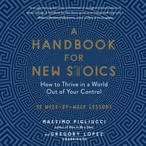 A Handbook for New Stoics by Massimo Pigliucci audiobook