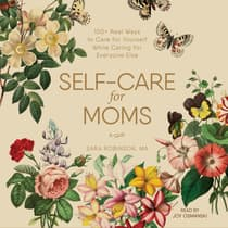 Self-Care for Moms by Sara Robinson audiobook