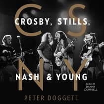 CSNY by Peter Doggett audiobook