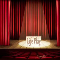 Life Play by J.Gabrielle  audiobook