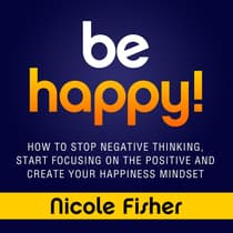 Be Happy! by Nicole Fisher audiobook