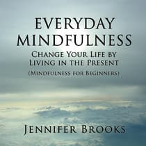 Everyday Mindfulness by Jennifer Brooks audiobook