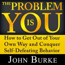The Problem is YOU by John Burke audiobook