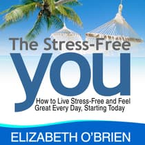 The Stress Free You by Elizabeth O'Brien audiobook