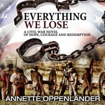 Everything We Lose by Annette Oppenlander audiobook