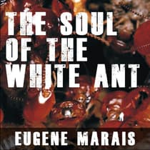 The Soul of the White Ant by Eugene Marais audiobook