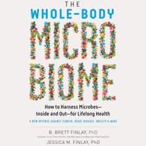 The Whole-Body Microbiome by B. Brett Finlay audiobook