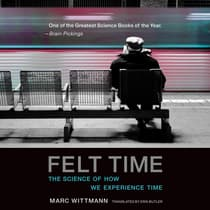 Felt Time by Marc Wittmann audiobook