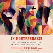 In Montparnasse by Sue Roe audiobook