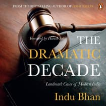 The Dramatic Decade by Indu Bhan audiobook