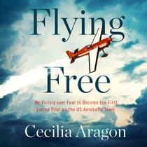 Flying Free by Cecilia Aragon audiobook