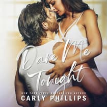 Dare Me Tonight by Carly Phillips audiobook
