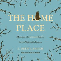 The Home Place by J. Drew Lanham audiobook