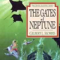 The Gates of Neptune by Gilbert Morris audiobook