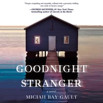 Goodnight Stranger by Miciah Bay Gault audiobook