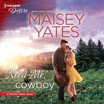 Need Me, Cowboy by Maisey Yates audiobook