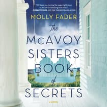 The McAvoy Sisters Book of Secrets by Molly Fader audiobook