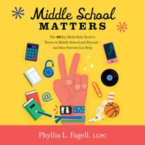 Middle School Matters by Phyllis L. Fagell audiobook