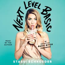 Next Level Basic by Stassi Schroeder audiobook