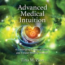 Advanced Medical Intuition by Tina M. Zion audiobook